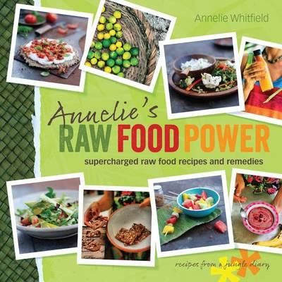 annelie-s-raw-food-power