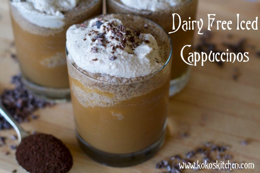 Dairy Free Iced Cappuccinos   Koko's Kitchen