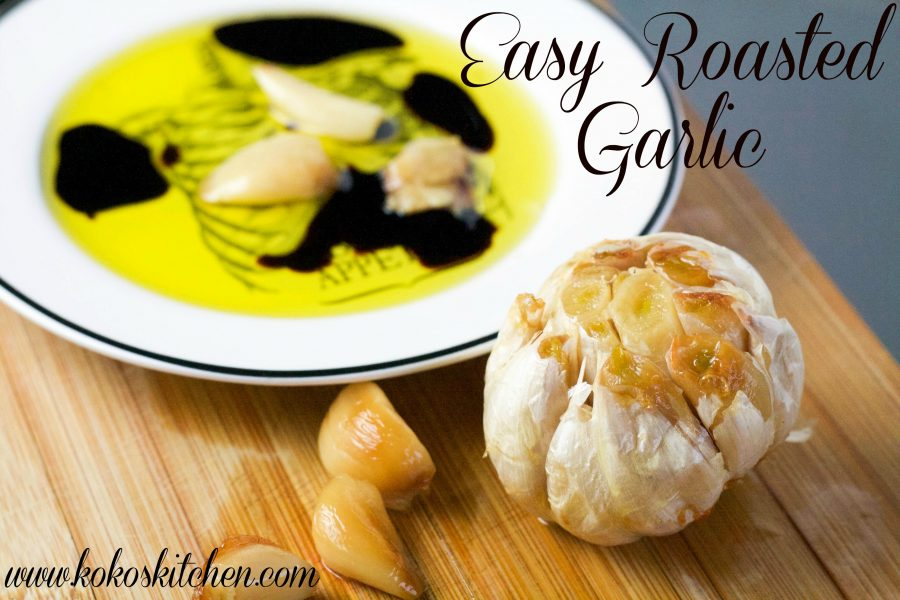 Easy Roasted Garlic | Koko's Kitchen